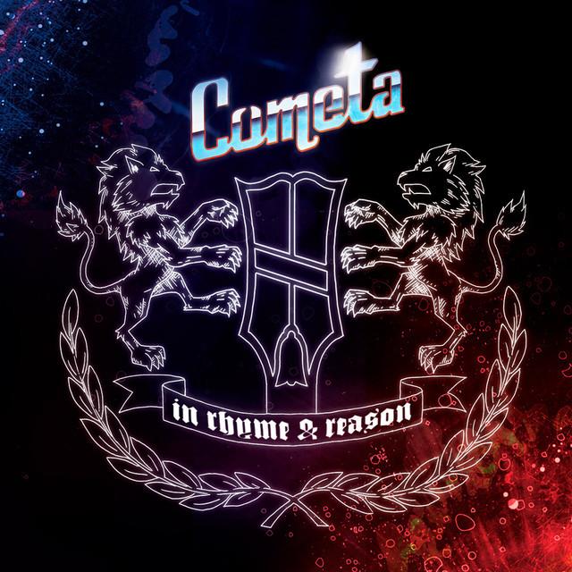 Cometa - In Rhyme & Reason
