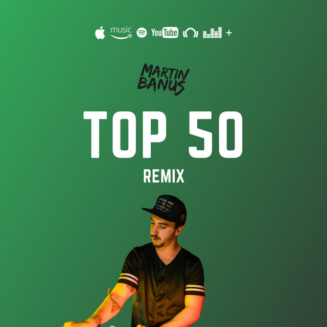 TOP 50 - By Martin Banus