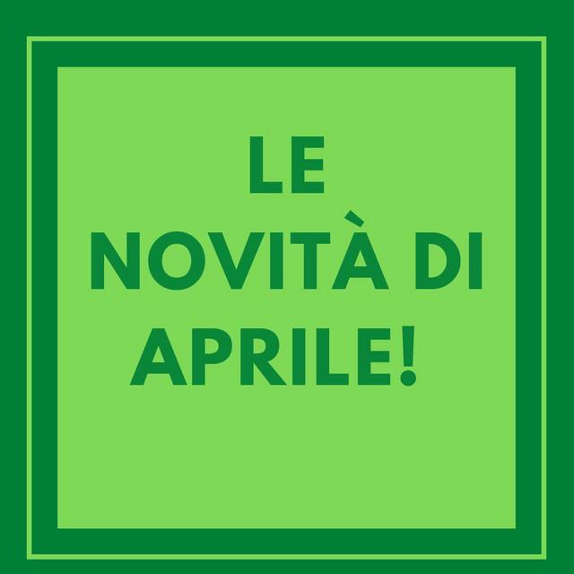 Le novità di aprile!