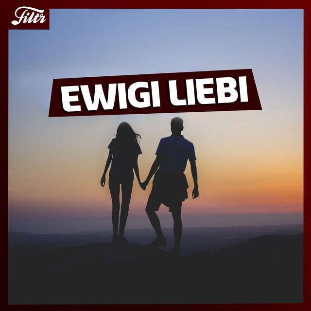 Ewigi Liebi   💕 Romantic Mood   Love Songs Music Mix 2021   FILTR
