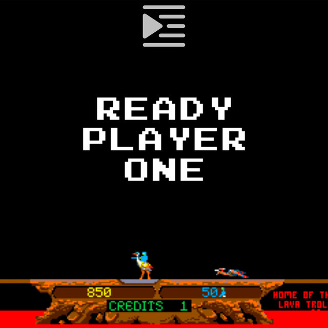 Ready Player One, a Selection
