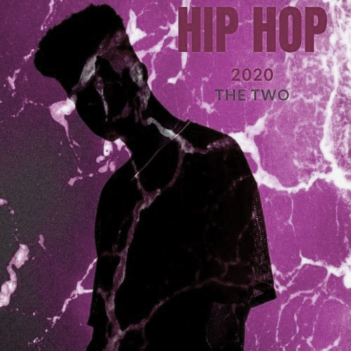 Hip Hop 2020 the two