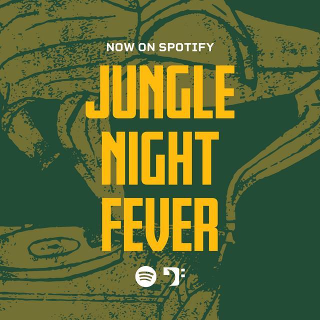 Jungle Night Fever