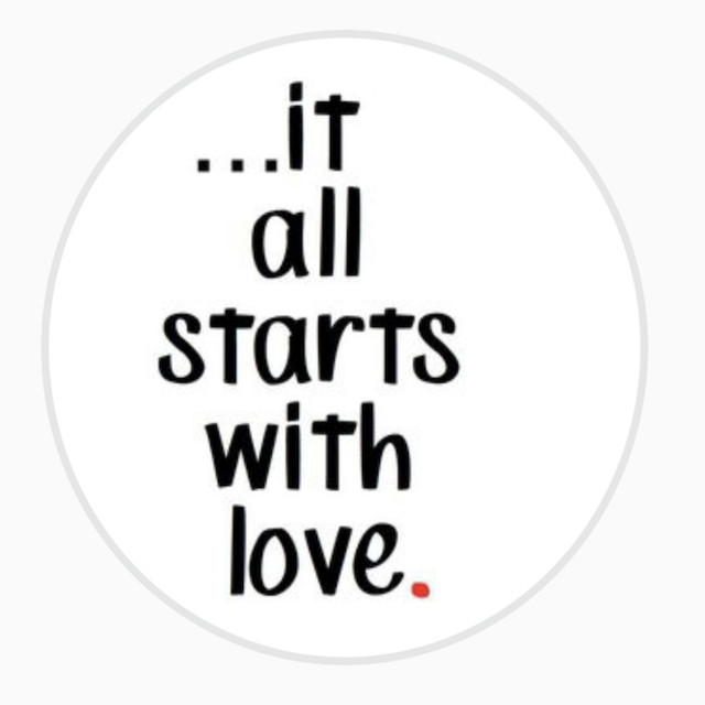 ...it all starts with love 🔴