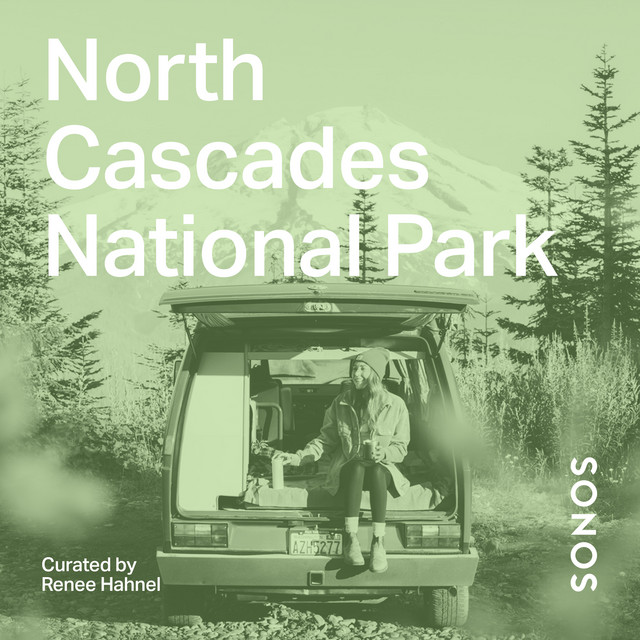 North Cascades National Park Curated by Renee Hahnel
