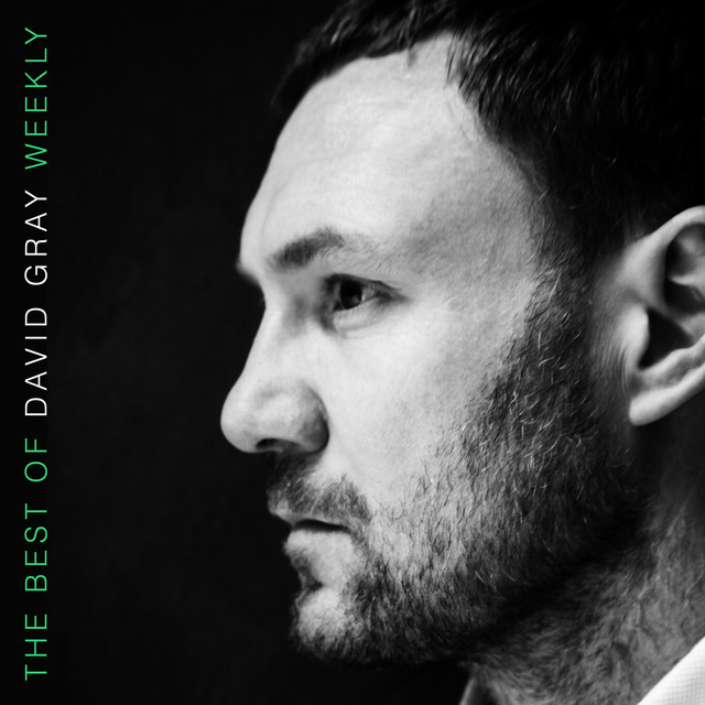 The Best of David Gray Weekly