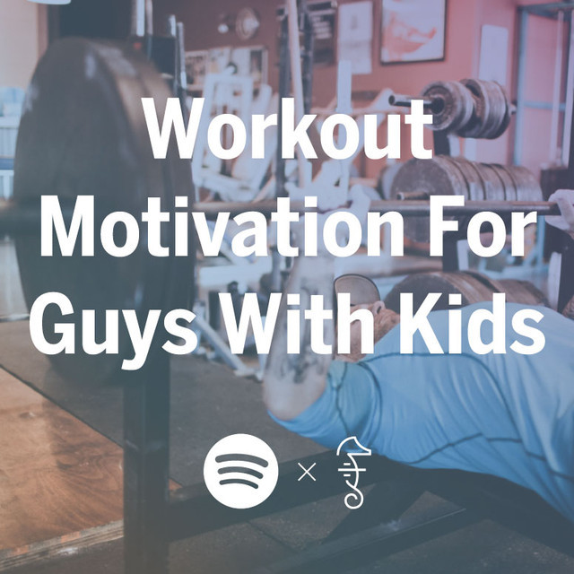Workout Motivation For Guys With Kids