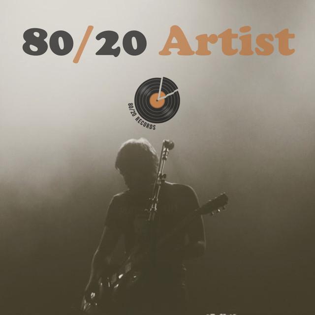 80/20 Artists