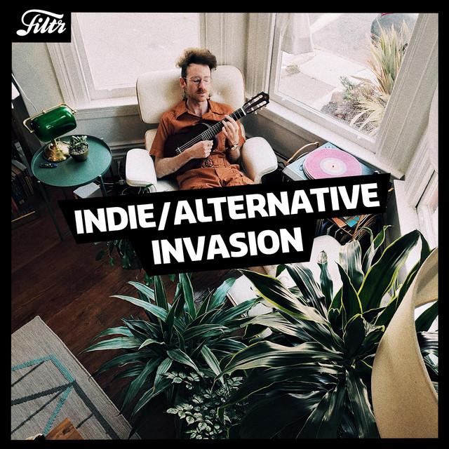 Indie/Alternative Invasion✨ | FILTR