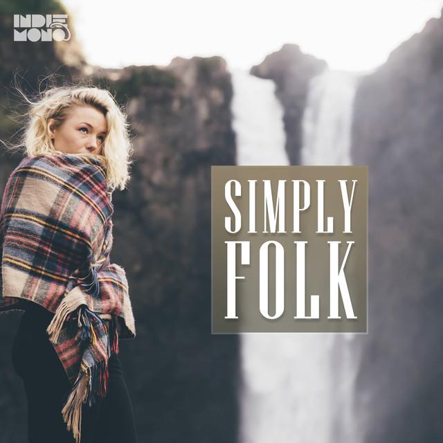 Indie Folk & Alternative Music -  Best Indie Folk Songs