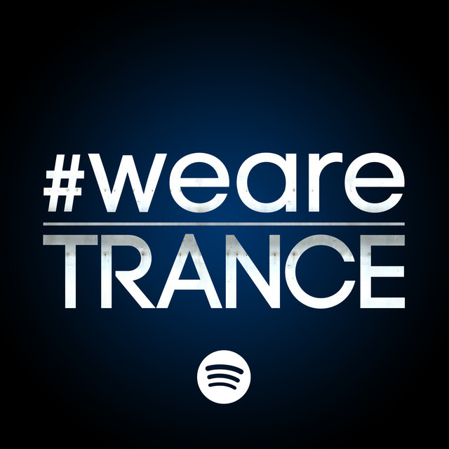 #WeAreTrance (The Official)
