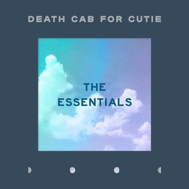 Death Cab for Cutie: The Essentials