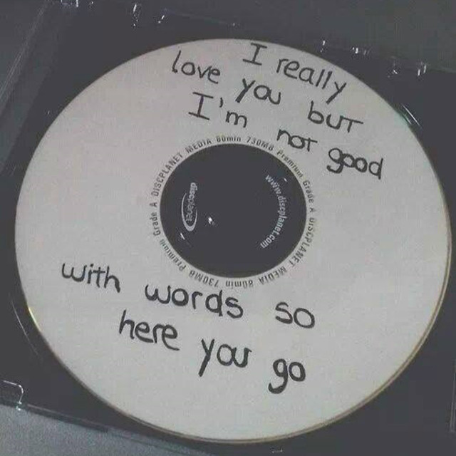 I really love you but im not good with words