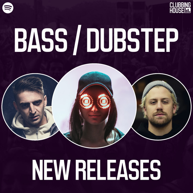 Bass / Dubstep New Releases
