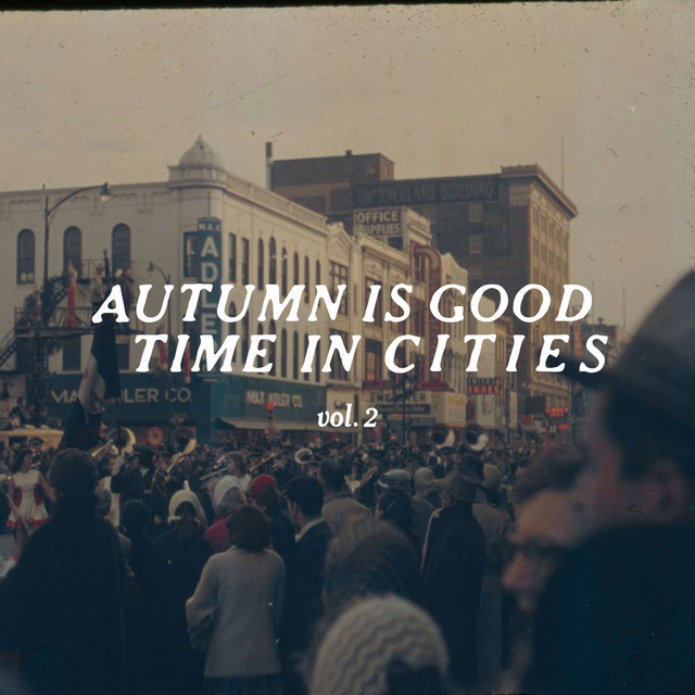 Autumn Is Good Time In Cities Vol. 2
