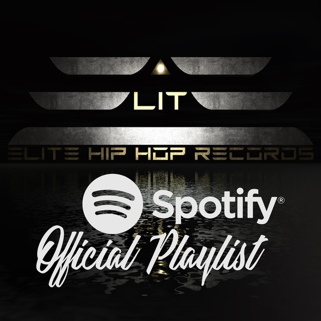 Elite Hip Hop Records - Official Playlist