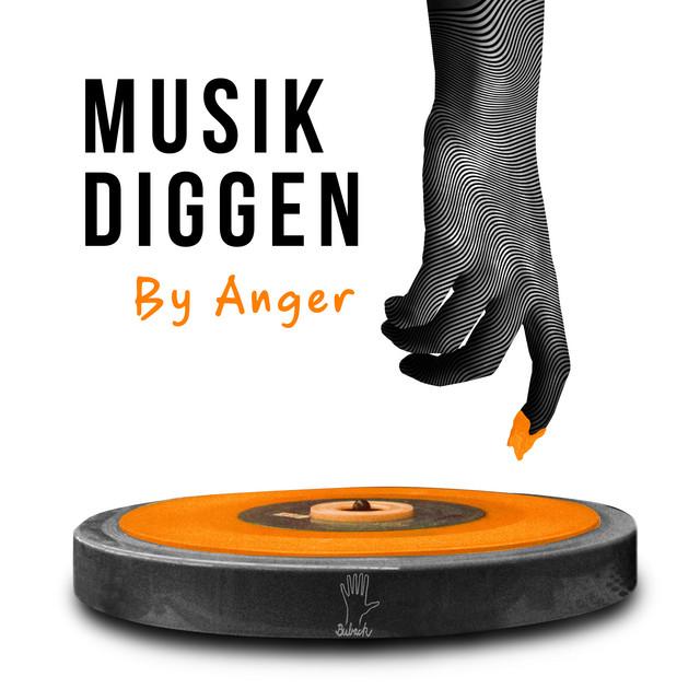 MUSIK DIGGEN - ANGER