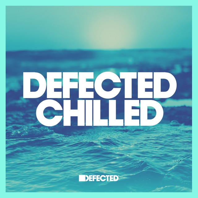 Defected Chilled January 2020 (13-01-2021)