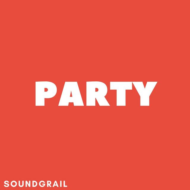 SoundGrail Party - Party playlist, party electronic music w/ Kayzo, Ekali, Boombox Cartel, Luude