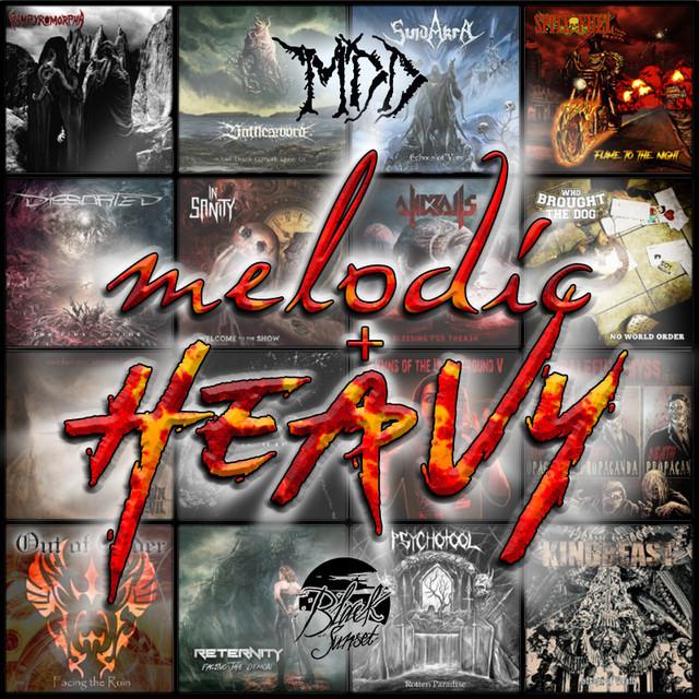 MELODIC | HEAVY: MDD / Black Sunset