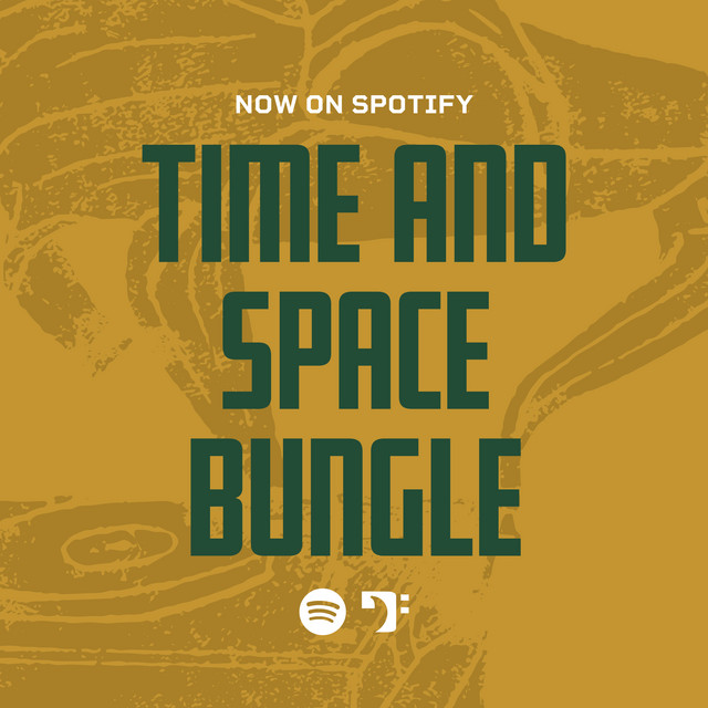 Time and Space Bungle