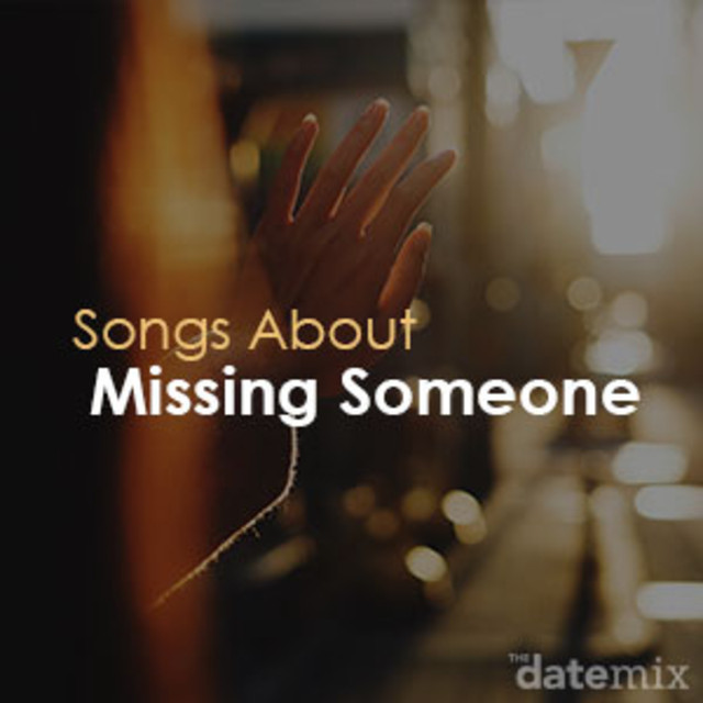 Songs about missing a loved one