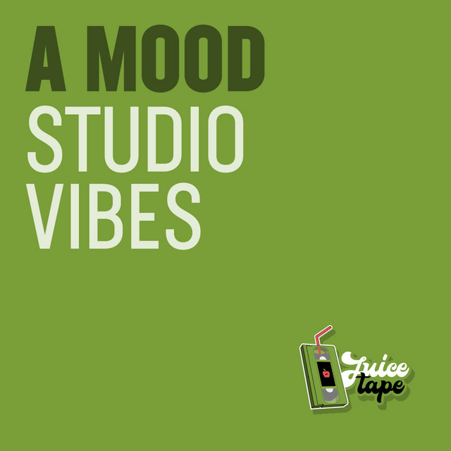 A MOOD [Studio Vibes]