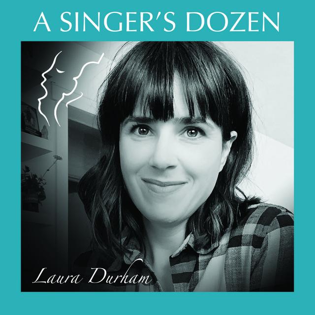Laura Durham: A Singer's Dozen