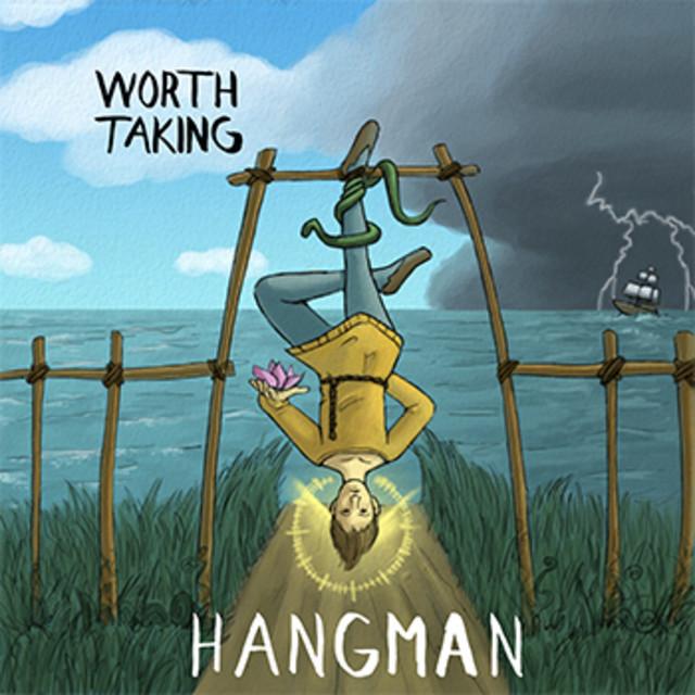 Worth Taking - Hangman (Deluxe)