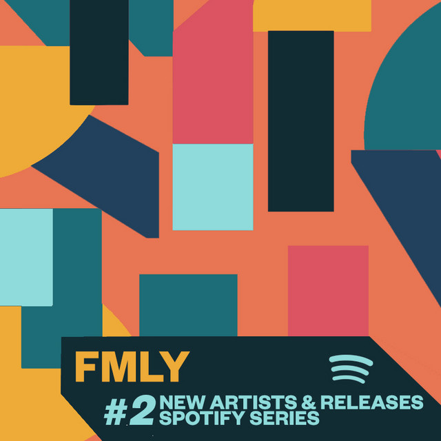 #2 FMLY Spotify Series ~ 'The Summer Lockdown'