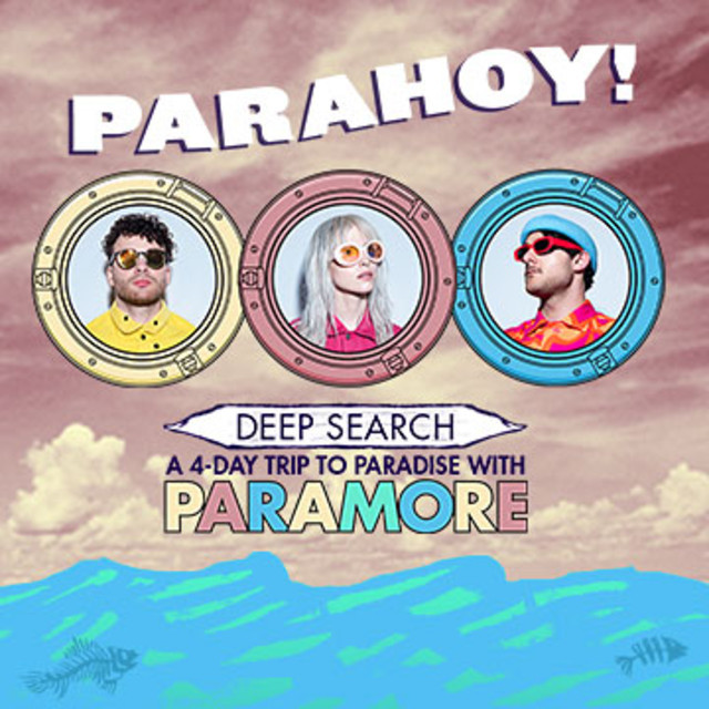 PARAHOY! 2018 · Deep Search: A 4-Day Trip to Paradise with PARAMORE