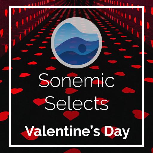 Valentine's Day | Sonemic Selects