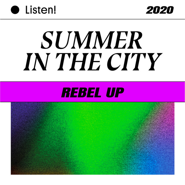 Rebel Up - Summer in the City