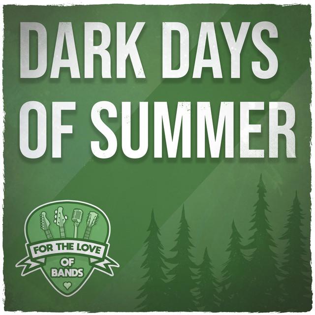 Dark Days Of Summer // Sad Indie & Alternative