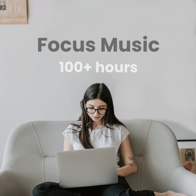 Focus Music: Work | Studying | Concentration