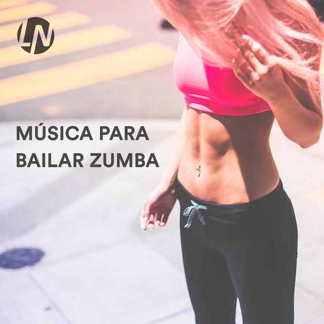 Música Para Bailar Zumba Canciones Y Música Para Hacer Zumba Playlist By Listanauta Spotify