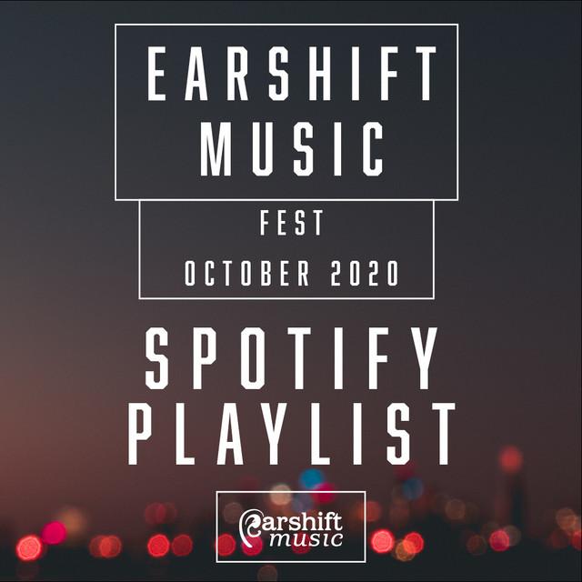 Earshift Music Fest 2020 Playlist