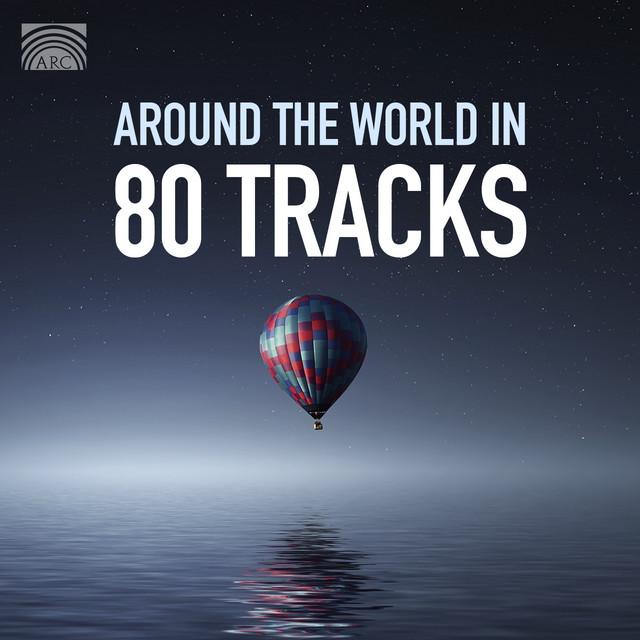 Around The World In 80 Tracks