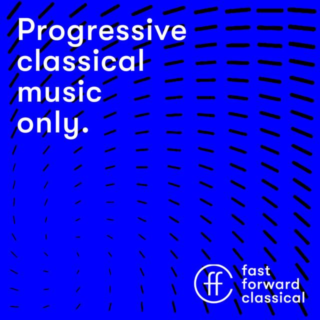 fast forward classical