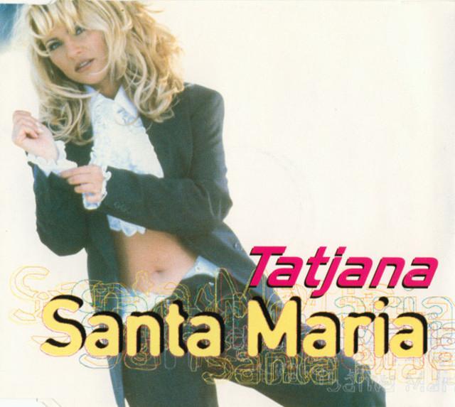 Tatjana – Santa Maria (Deluxe Collection)