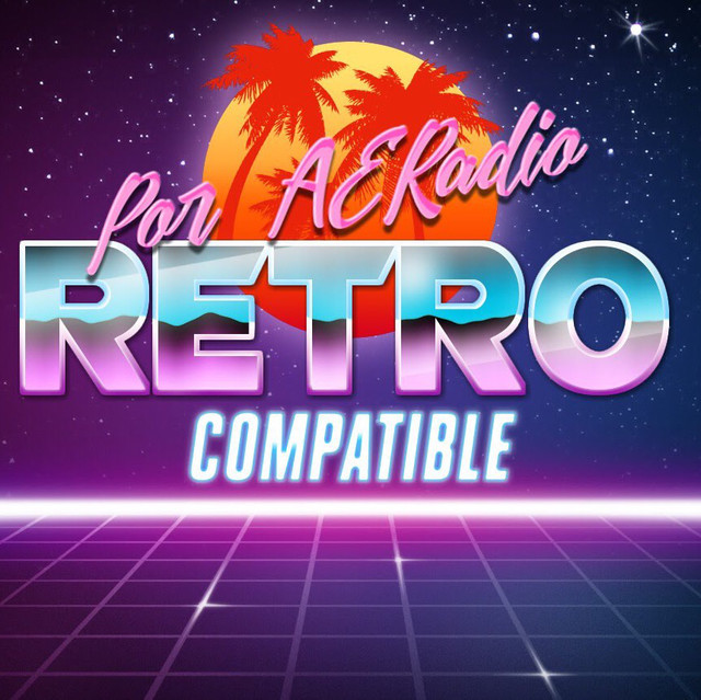 Retrocompatible: El podcast