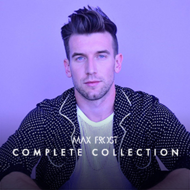 Max Frost Complete Playlist
