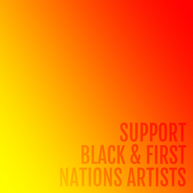 Support Black & First Nations Artists