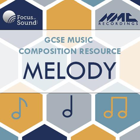 GCSE Composition: Melody