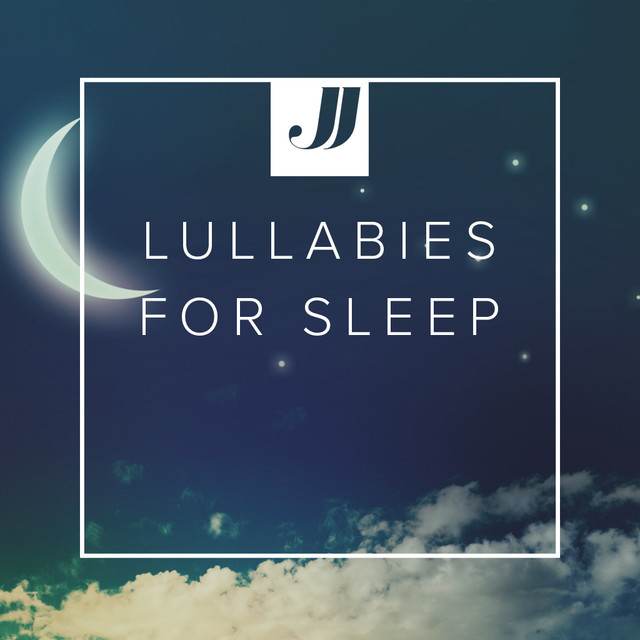 Lullabies for Sleep 💤