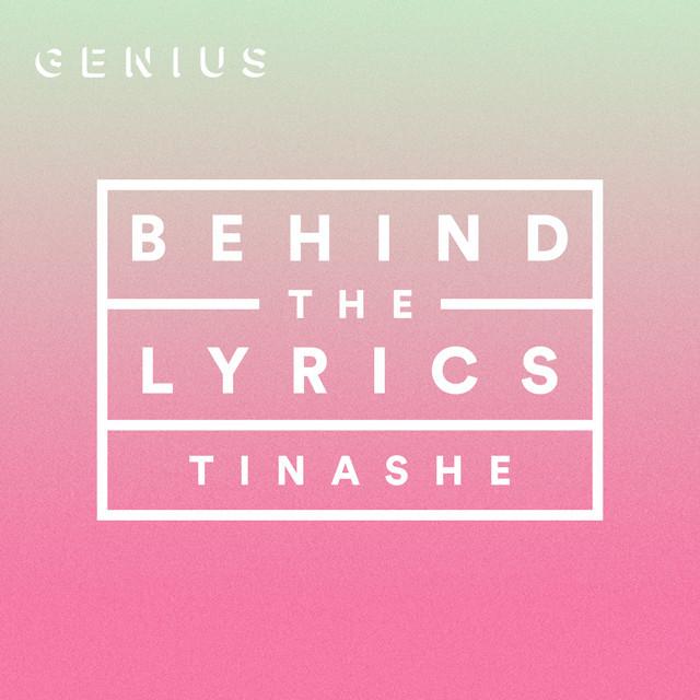 Behind The Lyrics: TINASHE
