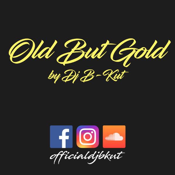 OldButGold by DJ B-KUT