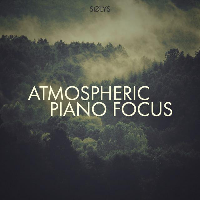 Atmospheric Piano Focus