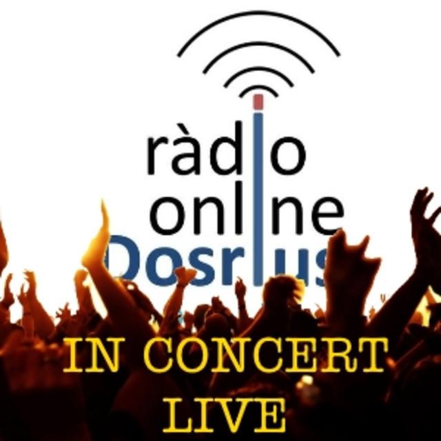Dosrius Ràdio - in concert live