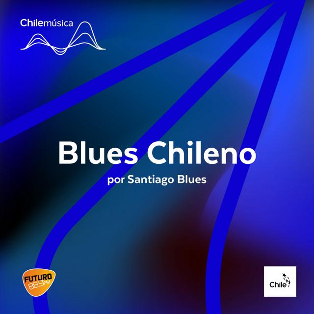 Blues Chileno Por Santiago Blues